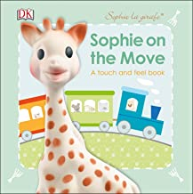 Sophie la girafe: On the Move: A Touch and Feel Book