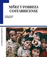 Niñez y pobreza costarricense: Un enfoque desde otra perspectiva (Spanish Edition)