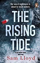 The Rising Tide: The most heart-stopping and addictive thriller of 2021