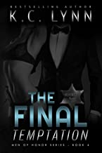 The Final Temptation: A Friends to Lovers Romance (Men of Honor Book 4)