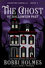 The Ghost of Halloween Past (Haunting Danielle Book 5) Kindle Edition