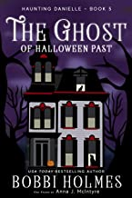 The Ghost of Halloween Past (Haunting Danielle Book 5)