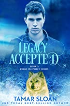 Legacy Accepted: Prime Prophecy Series 5