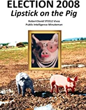 Election 2008: Lipstick on the Pig