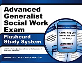Advanced Generalist Social Work Exam Flashcard Study System: ASWB Test Practice Questions & Review for the Association of Social Work Boards Exam