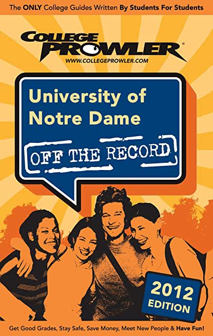University of Notre Dame 2012 (English Edition)