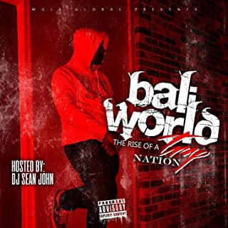 Bali World: The Rise of a Trap Nation (Hosted by DJ Sean John) [Explicit]