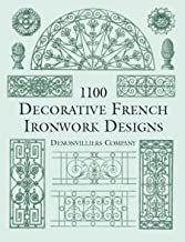 1100 Decorative French Ironwork Designs (Dover Pictorial Archive)