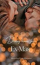 Driving Home For Ex-Mas: Liebesroman (German Edition)