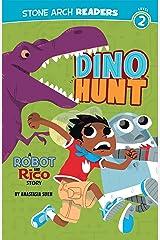 Dino Hunt (Robot and Rico) Kindle Edition