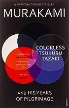 Colorless Tsukuru Tazaki and his Years of Pilgrimage: Haruki Murakami