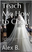 teach me to cheat