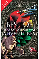Best of You Say Which Way: 5 Books in One: Magician's House - Dolphin Island - Deadline Delivery - Stranded Starship - Mystic Portal Kindle Edition