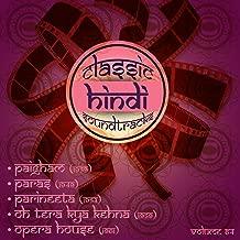 Classic Hindi Soundtracks, Paigham (1959), Paras (1949), Parineeta (1953), Oh Tera Kya Kehna (1959), Opera House (1961), Vol. 64