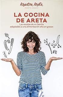 La Cocina de Areta: Las recetas de mi familia adaptadas a una alimentación alta en grasas