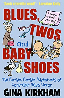 Blues, Twos and Baby Shoes: The Further, Further Adventures of Mavis Upton