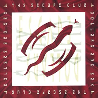 the escape club i ll be there