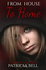 From House to Home (Karina's Journey Book 1) Kindle Edition