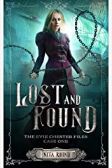 Lost and Found: The Evie Chester Files: Case One Kindle Edition