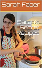 Sarah's Secret Recipes