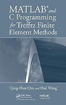 MATLAB and C Programming for Trefftz Finite Element Methods