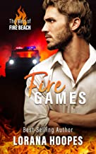 Fire Games: A Clean, Christian Romance Suspense and Mystery (The Men of Fire Beach Book 1)