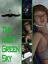 The Misty Green Sky