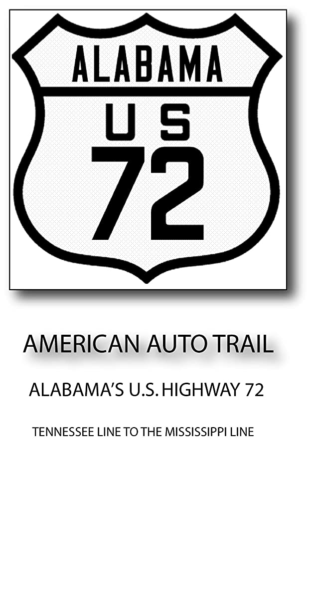 ツール赤ちゃん添付American Auto Trail-Alabama's U.S. Highway 72 (American Auto Trails) (English Edition)