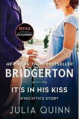 It's In His Kiss: Bridgerton (Bridgertons Book 7) Kindle Edition