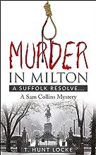 Murder In Milton: A Suffolk Resolve (A Sam Collins Mystery)