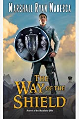 The Way of the Shield (Maradaine Elite Book 1) Kindle Edition