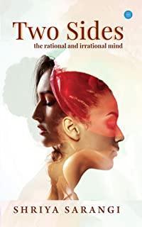 Two Sides: The rational and irrational mind (1)