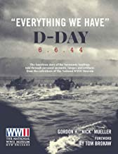 Everything We Have: D-Day 6.6.'44