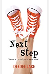 Next Step: You've Accepted Jesus...Now What? Kindle Edition