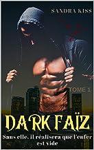 Dark Faïz Tome 1: Tout héros à sa légende