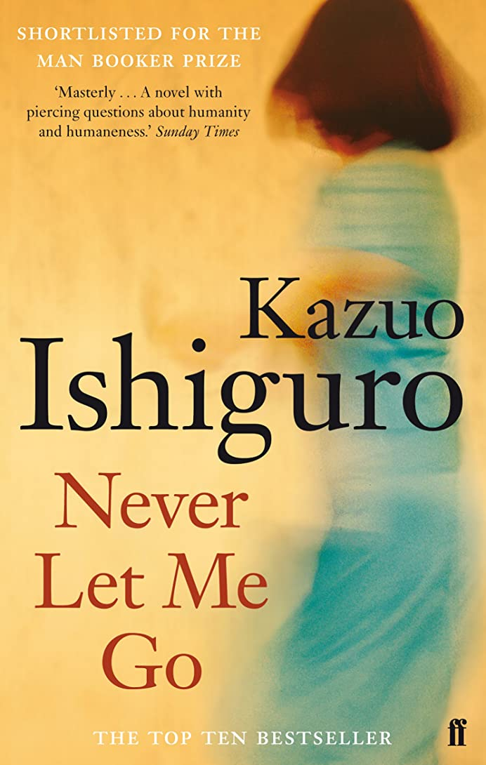 火曜日許容出身地Never Let Me Go (English Edition)