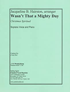 Wasn't That a Mighty Day Soprano Voice and Piano