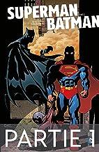 Superman/Batman - Tome 2 - Partie 1 (French Edition)