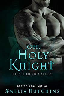 Oh, Holy Knight (Wicked Knights)