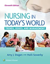 Nursing in Today`s World: Trends, Issues, and Management