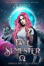 Fall Semester (Omega Wolf Academy Book 2)