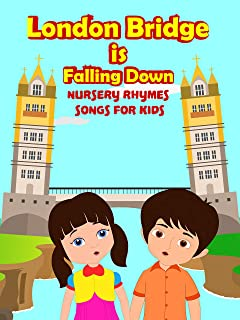 London Bridge Is Falling Down - Nursery Rhymes Songs For Kids