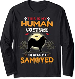 This Is My Human Costume I'm Really A Samoyed Halloween Long Sleeve T-Shirt