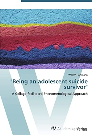 Being an adolescent suicide survivor: A Collage-facilitated Phenomenological Approach