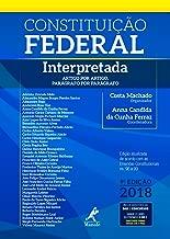 Constituição Federal Interpretada. Artigo por Artigo, Par