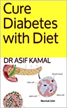 Cure Diabetes with Diet