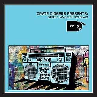 Crate Diggers Present: Street Jams Electro Beats / Various