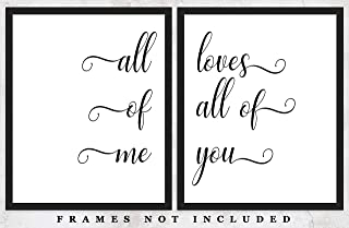 All Of Me Loves All Of You Typography Wall Art Prints: Set of Two (8x10) Unframed Poster Prints – Great Gift Idea For a Significant Other or That Special Person in Your Life!
