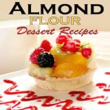 50 Paleo Almond Flour Dessert Recipes Delicious and Delectable Desserts Eat Sweet and Stay Fit