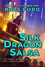 Silk Dragon Salsa (The Kai Gracen Series Book 4)